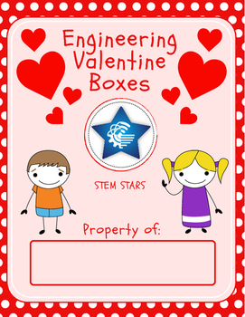 STEM Stars: Engineering Valentines Boxes Activity