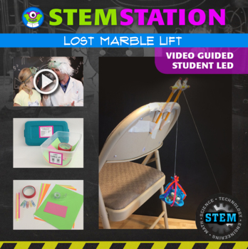 STEM Station Activity: Lost Marble Lift