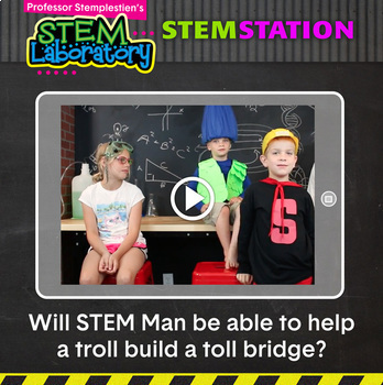 STEM Station Activity: Troll Bridge
