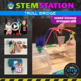 STEM Station Activity: Troll Bridge