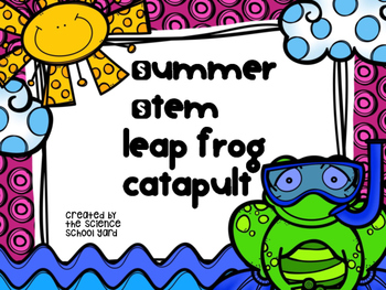 STEM Summer Fun: Frog Catapults