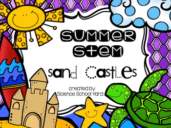 STEM Summer Fun: Sand Castle Building
