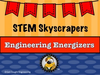 STEM SKYSCRAPERS! An Engineering Exploration of Straw Structures