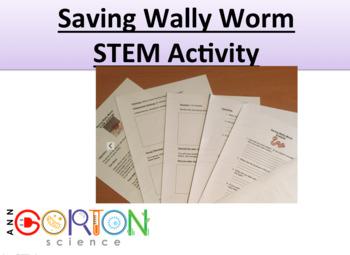 Saving Wally Worm STEM Activity