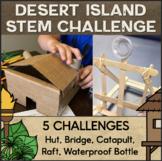 The Great Desert Island STEM Challenge Set of 5 STEM STEAM Activities