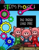 STEM: Three Little Pigs