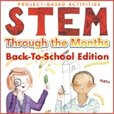STEM Through the Months: Back to School Edition