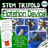 STEM Trifold: Flotation Device
