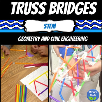 STEM Truss Bridges and Civil Engineering