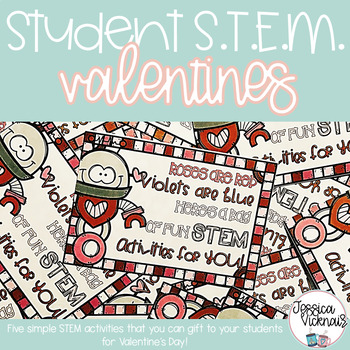 STEM Valentines {Student Gifts}