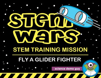 STEM Wars: Fly a Glider Fighter