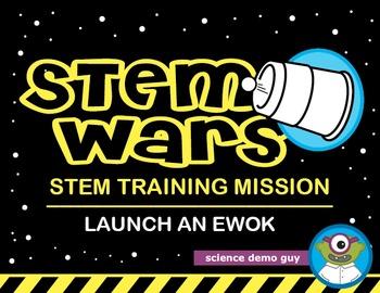 STEM Wars: Launch an Ewok