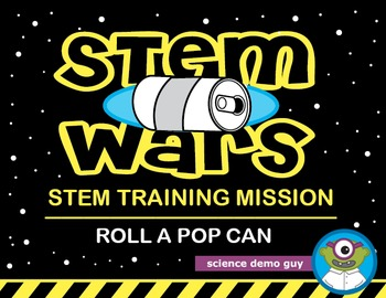 STEM Wars: Roll a Pop / Soda Can