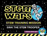 STEM Wars: Sink The STEM Trooper