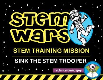 STEM Wars: Sink The STEM Trooper