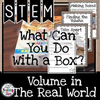 STEM What Can You Do With a Box? Volume in the Real World