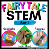 Fairy Tales STEM Challenges Goldilocks, Rapunzel, and Robin Hood Activity Bundle