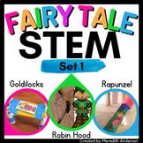 Fairy Tales STEM Challenges Goldilocks, Rapunzel, and Robin Hood Activity Bundle
