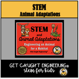 Animal Adaptations STEM Activity