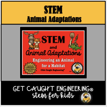 STEM and Animal Adaptations.