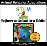 Adaptations  Animal Behavioral  STEM Activity