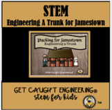 STEM and Early American Colonies: Packing for Jamestown -E