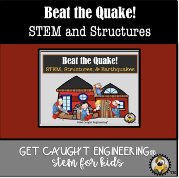 "STEM and Earthquakes!             ""Beat the Quake!"""