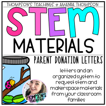 Parent Donation Letters for STEM and MAKERSPACE Materials