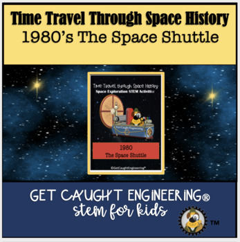 STEM and Space Exploration : 1980's Decade - The Space Shuttle