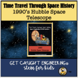 STEM and Space Exploration: 1990's Decade- The Hubble Space Telescope