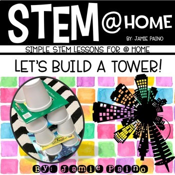 STEM at HOME- Let's Build a TOWER