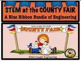 STEM at the County Fair: A  Blue Ribbon Bundle of Engineering