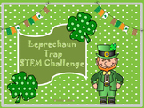 STEM challenge- Leprechaun Trap