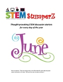 STEM daily discussion starters, journal prompts, and fillers - June