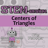 STEMersion -- Centers of Triangles -- City Planner