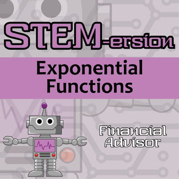 STEMersion -- Exponential Functions -- Financial Advisor