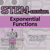 STEMersion - Exponential Functions - Financial Advisor - Distance Learning