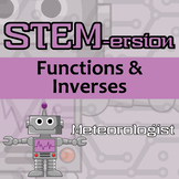 STEMersion - Functions & Inverses - Meteorologist - Distance Learning Compatible
