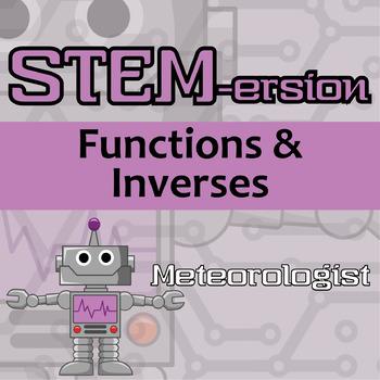 STEM-ersion -- Functions & Inverses -- Meteorologist