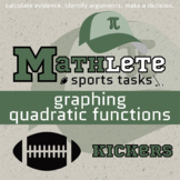 Mathlete - Graphing Quadratic Functions - Football - Kickers