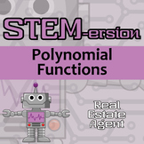 STEMersion - Polynomial Functions - Real Estate Agent - Distance Learning