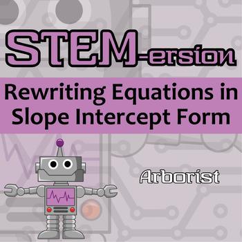 Stemersion Rewriting Equations In Slope Intercept Form Arborist