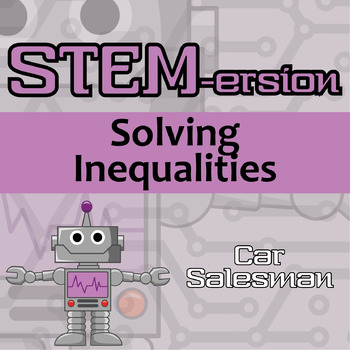 STEMersion -- Solving Inequalities -- Car Salesman