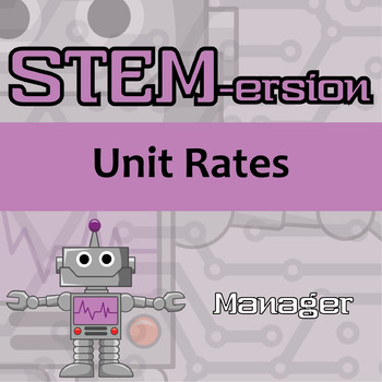STEMersion -- Unit Rates -- Manager