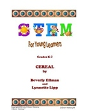 STEM for Young Learners: CEREAL