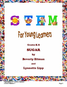 STEM for Young Learners: SUGAR