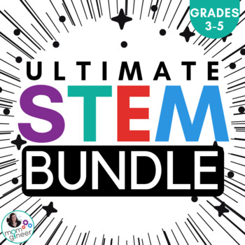 STEM Activities for the Whole Year 3-5 - The Upper Elementary Ultimate Bundle