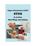 STEM in Action: Bird Wings and Gliding-Upper Elementary Gifted and Talented GATE