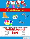 STEM in Kindergarten: Solid/Liquid Sort