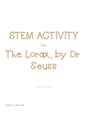 STEM lesson for The Lorax by Dr. Seuss